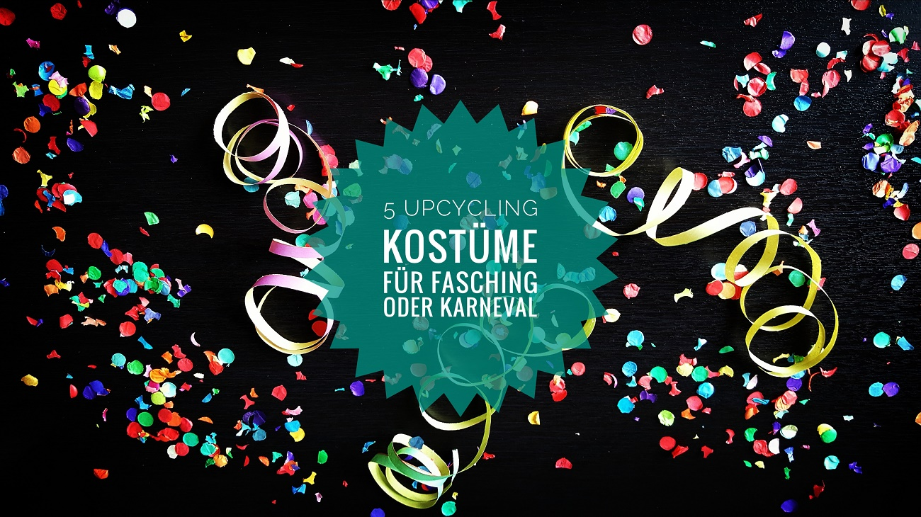 5 tolle upcycling kost me f r fasching karneval und fastnacht livelifegreen. Black Bedroom Furniture Sets. Home Design Ideas
