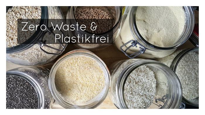 Nachhaltigkeitstipps: Zero Waste leben und Plastik vermeiden